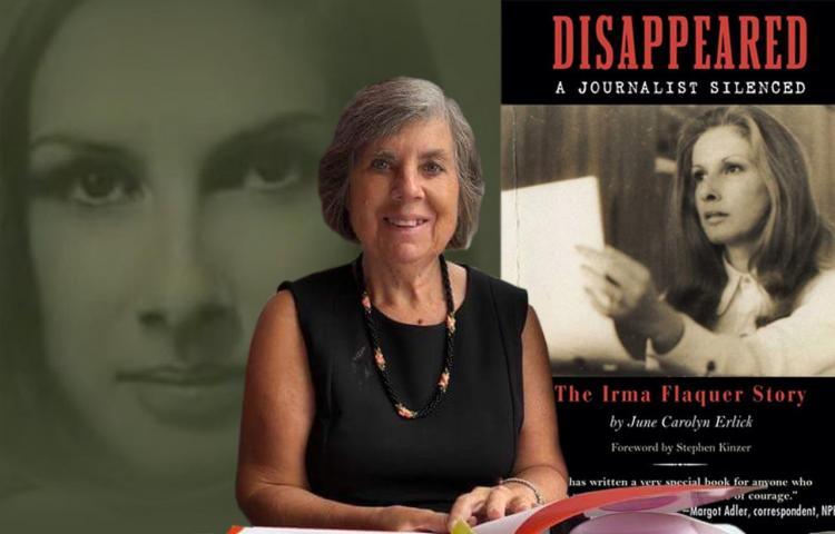 A 40 años de la desaparición de la periodista Irma Flaquer, escritora June Erlick revive sus dramas y legado